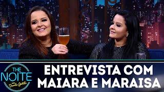 Entrevista com Maiara e Maraisa | The Noite (28/03/18)