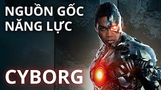 Cyborg - NGUỒN GỐC & SỨC MẠNH