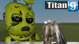 THE SPRINGTRAP TITAN!! | Gmod Modded Sandbox Fun