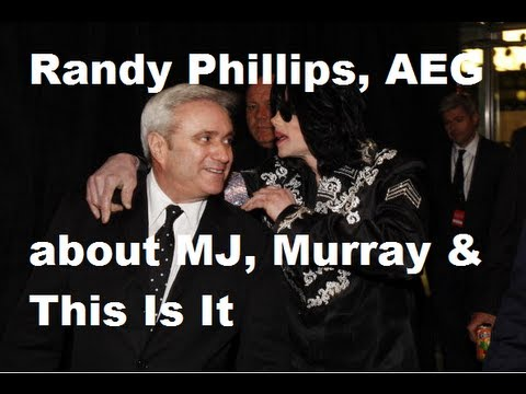 Randy Phillips (AEG) about Michael Jackson, Conrad Murray & This Is It!