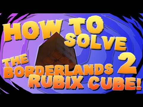 BORDERLANDS 2 | How to Solve the Rubix Cube!!! *Tiny Tina's Assault on Dragons Keep DLC*