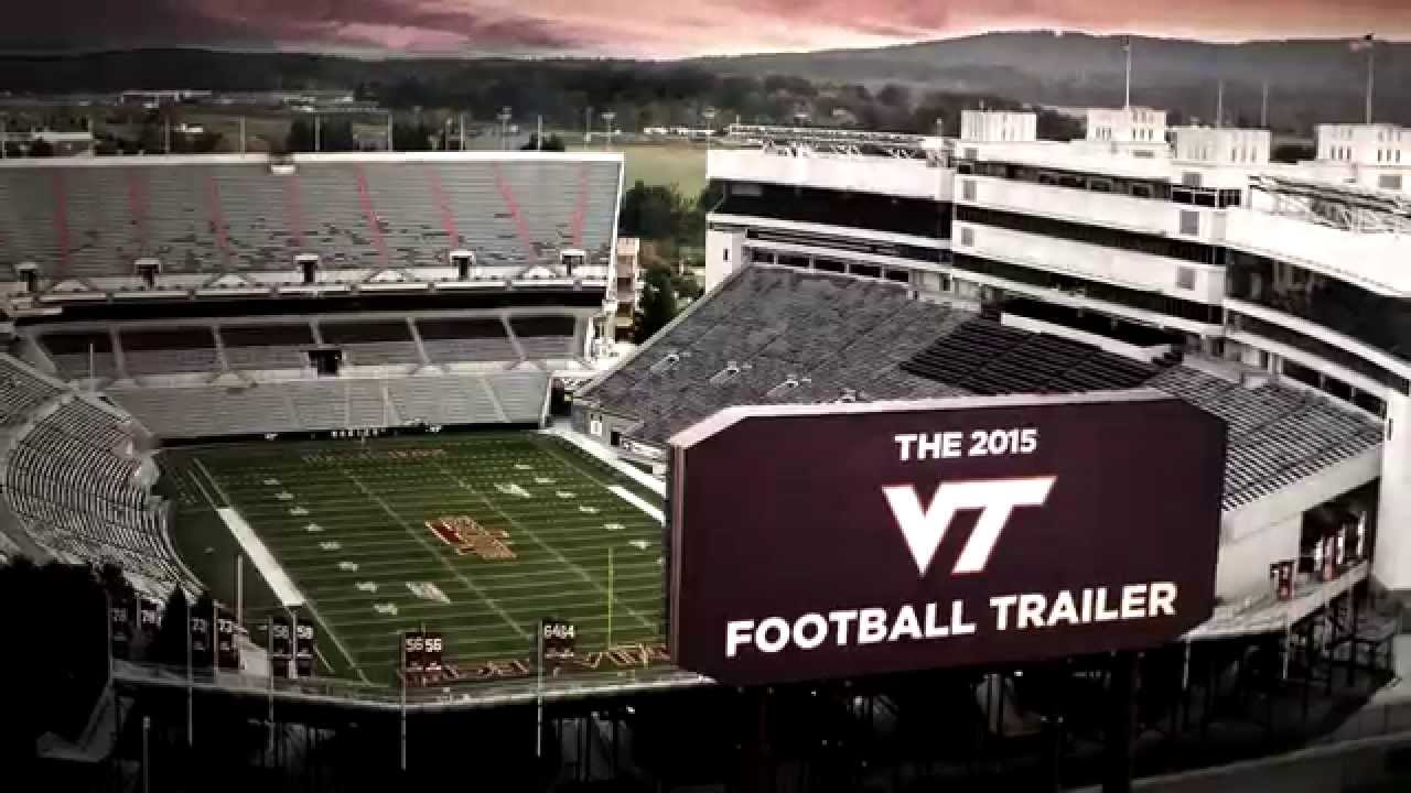 The 2015 Virginia Tech Football Trailer