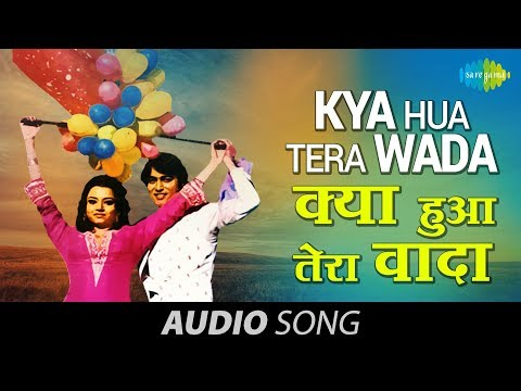 Kya Hua Tera Wada - Mohammad Rafi - Tariq Khan - Hum Kisise...