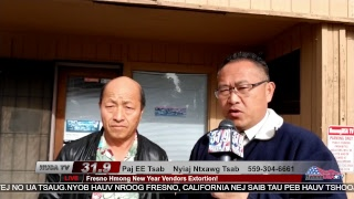 Fresno Hmong Cultural New Year Celebration Vendors Extortion with Vendor PaEng Cha