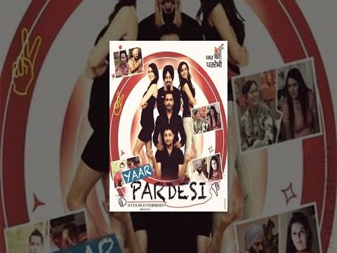 YAAR PARDESI | New Full Punjabi Movie | Popular Punjabi Movies | Hit Punjabi Films