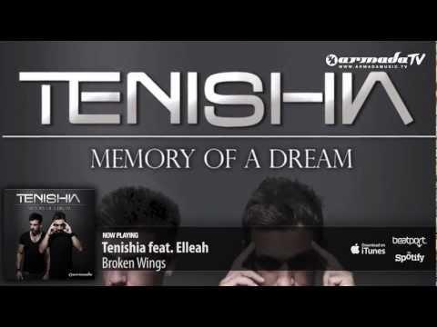 Tenishia feat. Elleah – Broken Wings ('Memory of a Dream' preview)