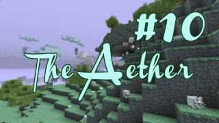 The Aether Mod - Episode 10 - New Haven