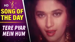 download lagu Tere Pyar Mein Hum - Anil Kapoor - Madhuri gratis