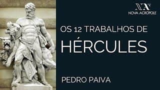 Mitologia Grega - Os 12 Trabalhos de Hércules
