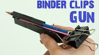 How to make a Binder Clips Gun