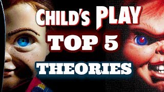 Top 5 Theories On The Child's Play Remake That Might Be TRUE