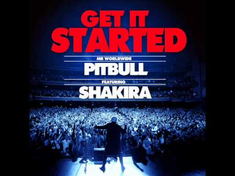 Pitbull - Get It Started ft. Shakira [Official Audio]