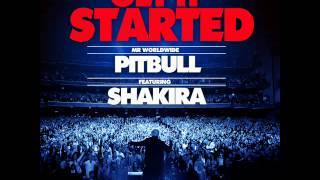 Pitbull ft. Shakira - Get It Started