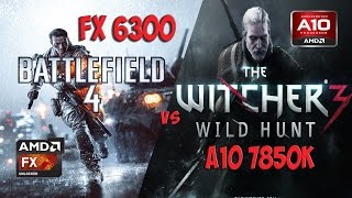 FX 6300 vs A10 7850k(Athlon 860k) in Battlefield 4 and Witcher 3(R9 380)