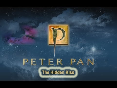 Peter Pan - Hidden Kiss | Hq video