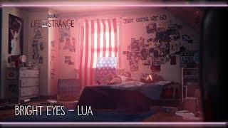 Bright Eyes - Lua [Life is Strange]