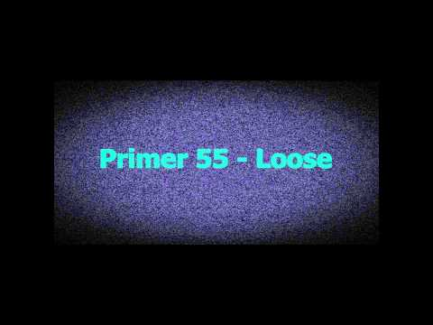 Primer 55 - Loose