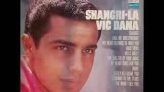 Watch Vic Dana Shangrila video