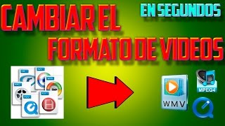 COMO CAMBIAR EL FORMATO DE UN VIDEO 2014 | CONVERTIR UN VIDEO MPGE4 A AVI