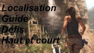 Rise Of The Tomb Raider Défis Haut Et Court Localisation Guide