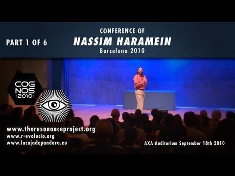 Nassim Haramein Cognos 2010 - ENGLISH PART 1 OF 6