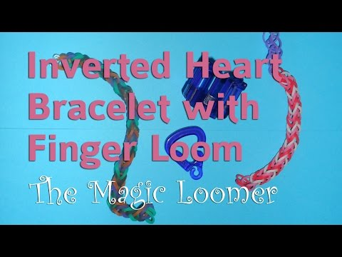 Rainbow Loom Finger Loom Review + Inverted Heart Bracelet Tutorial