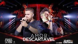 Zé Neto e Cristiano - AMOR DESCARTÁVEL - #EsqueceOMundoLaFora