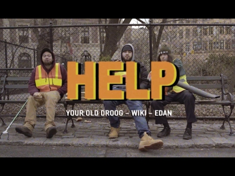 "Your Old Droog - ""Help"" feat. Wiki and Edan"