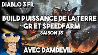 Build Barbare puissance de la terre avec Damdevil ! / diablo 3 FR / saison 13
