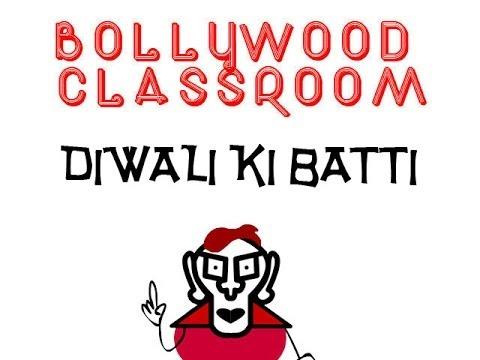 Bollywood Classroom- Diwali ki Batti- Episode 13