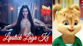 Lipstick Laga Ke | Great Grand Masti | Riteish D,Vivek O,Aftab S & Urvashi Rautela♥Chipmunk Version♥