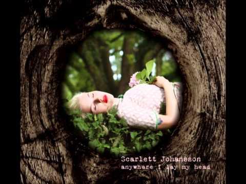 Scarlett Johansson - Anywhere I Lay My Head