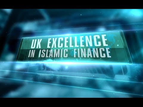 UK Excellence in Islamic Finance