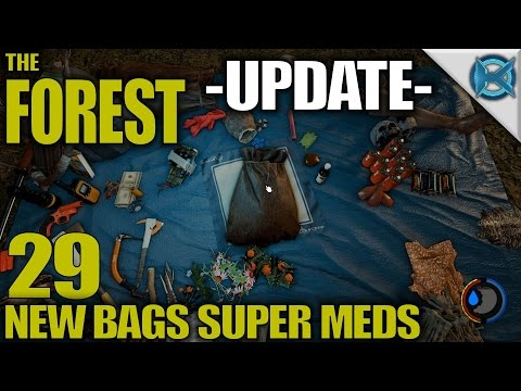 """The Forest -Ep. 29- """"Update New Bags Super Meds"""" -The Forest Gameplay Let's Play- Alpha 0.43 (S11)"""