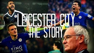 Leicester City Champions The Story 2015 2016