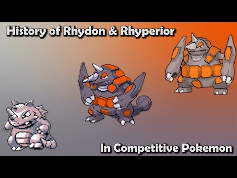 How GOOD were Rhydon & Rhyperior ACTUALLY? - History of Rhydon & Rhyperior in Competitive Pokemon