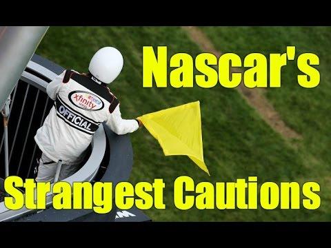 Nascar's Strangest Cautions