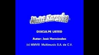 Sergio Vega   Disculpe usted 'Karaoke'