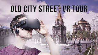 Old City Street VR Tour
