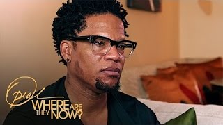 D.L. Hughley Opens Up About Infidelity and His Son's Struggle | Where Are They Now | OWN