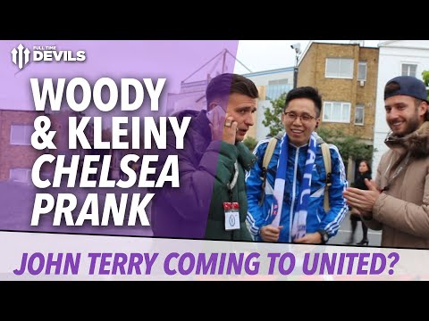 John Terry To Manchester United! | Chelsea Fan, Mourinho Prank | Woody & Kleiny