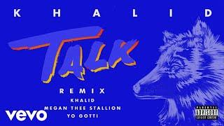 download lagu Khalid, Megan Thee Stallion, Yo Gotti - Talk REMIX (Audio) gratis