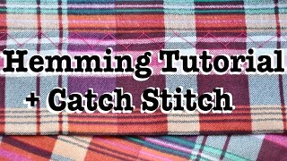 Hand Sewing a Hem + Catch Stitch Tutorial