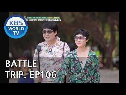 Battle Trip | 배틀트립 – Ep.106 Yangrak X Hyeonsuk's trip to Kota Kinabalu! [ENG/THA/2018.09.16]