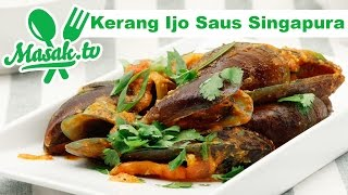 Kerang Ijo Saus Singapura | Resep #261