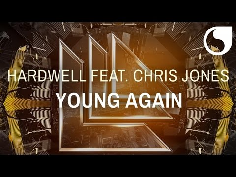 Hardwell  Ft. Chris Jones - Young Again (Radio Edit)
