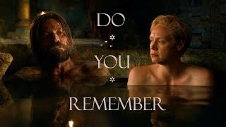 Jaime & Brienne | Do You Remember