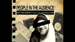 People In The Audience-On the Moon feat. Q-Tip & Retrogott & NTM-Remix-ThePatents.