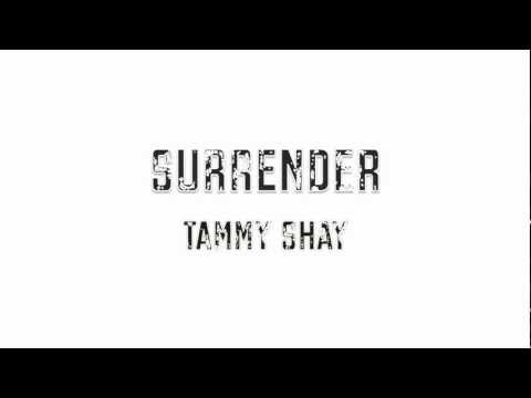 Tammy Shay- Surrender (Album: ROAR)