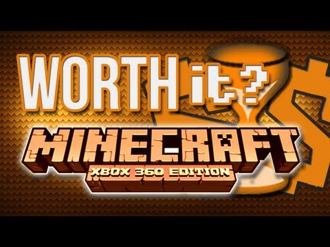Is It Worth It? - Minecraft for Xbox 360 (XBLA)